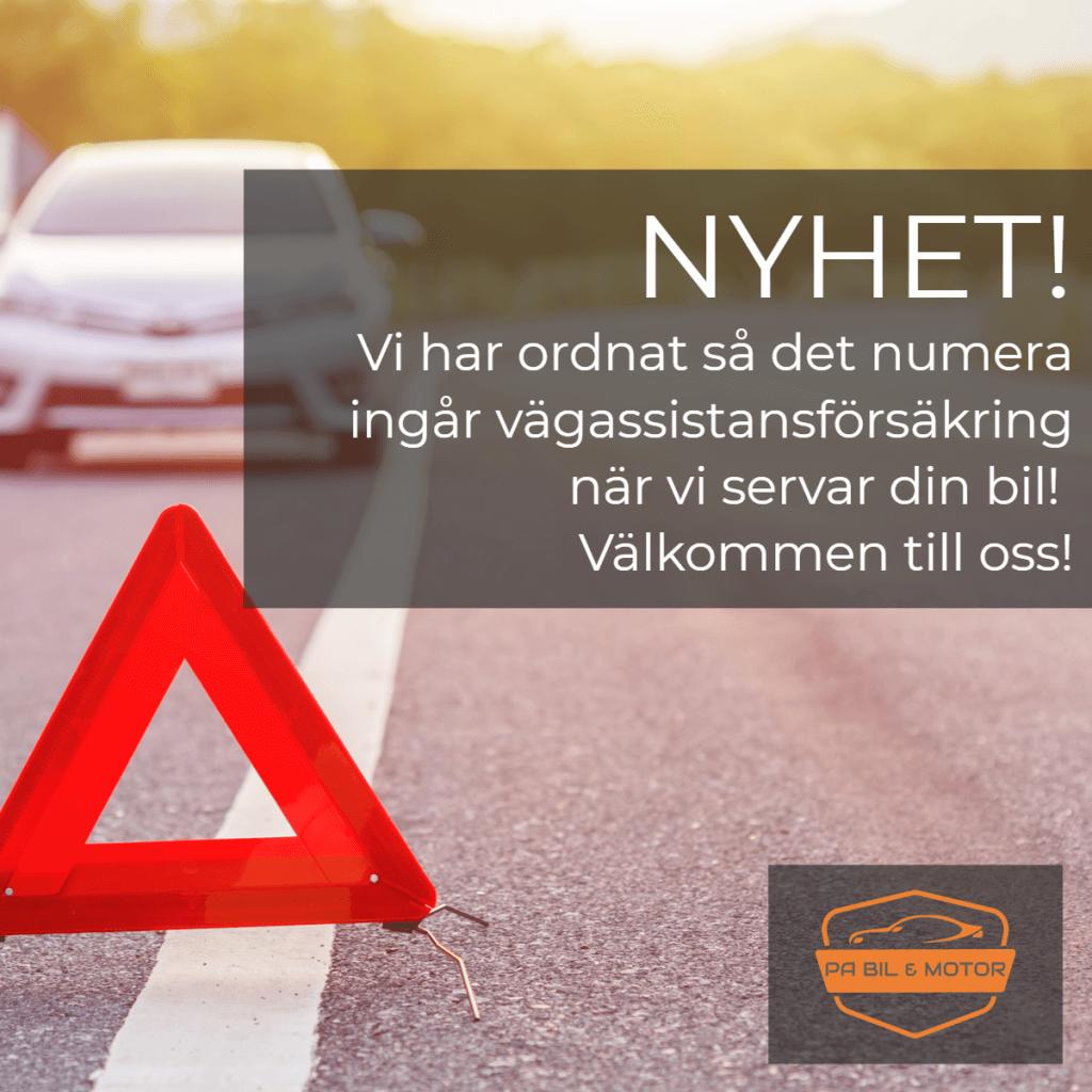 Nyhet, nu ingår vägassistansförsäkring vid service hos oss